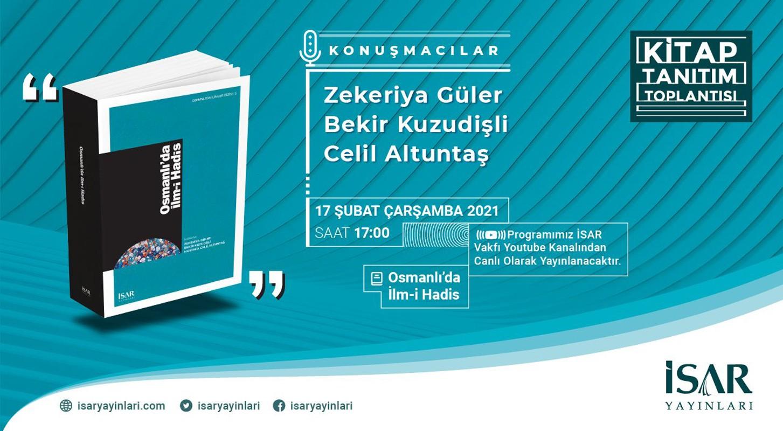 Osmanlı'da İlm-i Hadis Kitabının Tanıtım Toplantısı Gerçekleştirildi