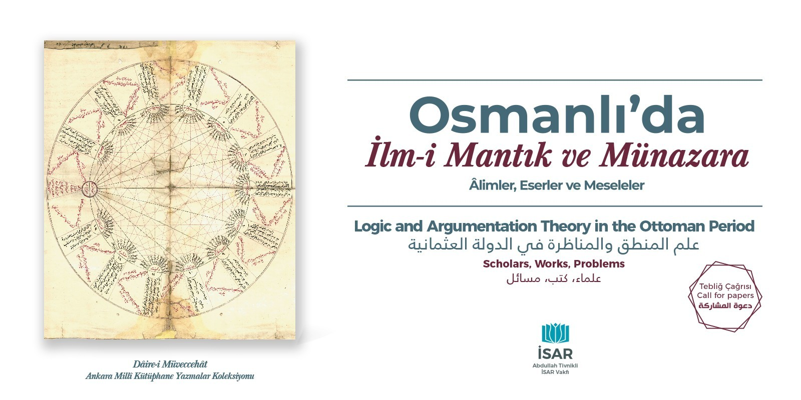Osmanlı'da İlm-i Mantık ve Münazara Sempozyumu Tebliğ Çağrısı