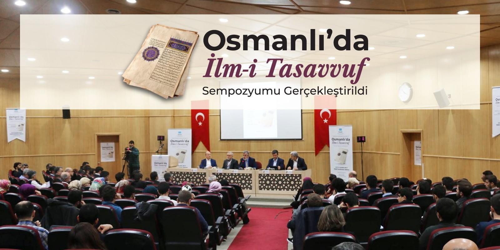 Osmanlı'da İlm-i Tasavvuf Sempozyumu Gerçekleştirildi